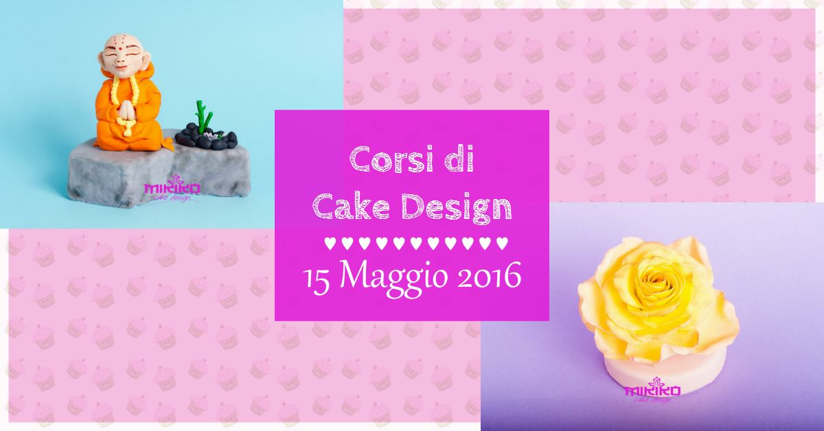 Corsi Cake Design Renato : Corsi Cake Design Mikiko Cake Design Bologna